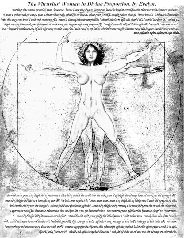 Vitruvius' Woman in Divine Proportion by Evelyn. A commentary on Da Vinci's original.